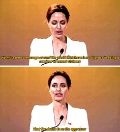 Angelina Jolie: We must send a message around the world that there is no disgrace in being a survivor of sexual violence. That the shame is on the aggressor. #quotes
