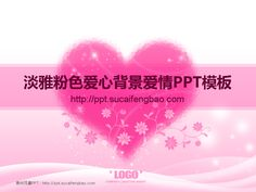 Love PPT templates material download #PPT# love dynamic PPT picture PPT animation PPT templates ★ http://www.sucaifengbao.com/ppt/jieri/