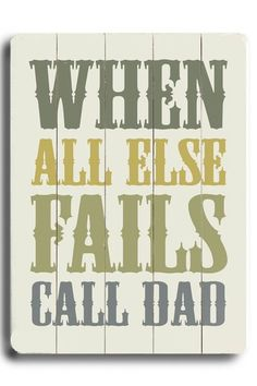 Call Dad Distressed Wood Wall Plaque