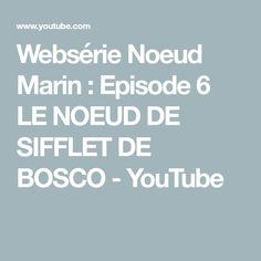 Websérie Noeud Marin : Episode 6  LE NOEUD DE SIFFLET DE BOSCO - YouTube Boarding Pass, Nautical Nails, Sailor Knot