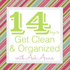 14 days to get clean and organized. Need to check this out for ideas perhaps ~ ! ~ Checked it out and it's neat. Did the first days challenge and feel good about it...signed up for her 14 day challenge so we will see~!~
