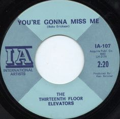 IA 45. Click the image to join the Thirteenth Floor Elevators Facebook group!