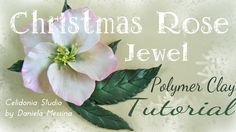 Christmas Rose Jewel - Polymer Clay Tutorial   How to sculpt a Christmas Rose (hellebore) jewel in polymer clay.  Come modellare una Rosa di Natale (elleboro) gioiello in pasta sintetica.