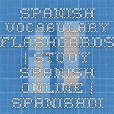 Spanish Vocabulary Flashcards | Study Spanish Online | SpanishDict App: YES
