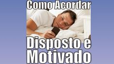 Como Ter Motivação | Blog Luciano Lima