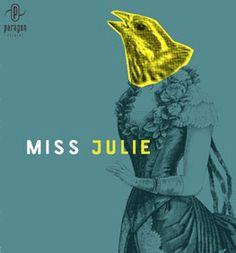 Miss Julie, play & film