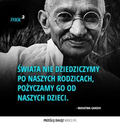 #cytaty #motywacja #motywatory #moc2 #Gandhi