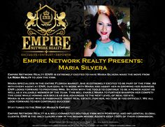 Empire Network Realty Presents Maria SilveraEmpire Network Realty (ENR) is extremely excited to have Maria Magdalena Silvera make the move from La Rosa Rea