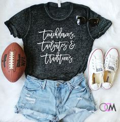 Touchdowns Tailgates and Traditions, Tailgating Shirt, College Football Shirt, Football Shirt, Sunday Football Shirt, Game Day Shirt by 1OneCraftyMomma on Etsy