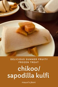 Chikoo Kulfi/ Sapodilla Kulfi is a delicious creamy fruity frozen dessert, easy to make and not too sweet. Have used brown sugar and in a small quantity.Therefore, a perfect low in sugar frozen treat.#kulfi #indiandessert #frozendessert #icecream #fruitdessert #homemadedessert #glutenfree #ekadashifood Frozen Yoghurt Recipes, Frozen Desserts, Fruit Recipes, Dessert Recipes, Easy Summer Meals, Summer Recipes, Mango Kulfi, Kulfi Recipe, Indian Desserts