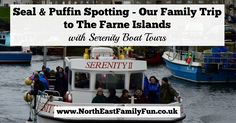 Farne Island Boat Trips with Serenity | A review and what to expect with kids
