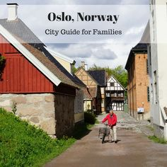 Oslo, Norway, City Guide for Families including details about the top 10 attractions that families will love.   tipsforfamilytrips.com