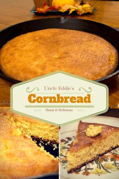 Uncle Eddie's Cornbread Recipe - Amazing and simple, no buttermilk needed! You won't regret giving this sweet cornbread a try!