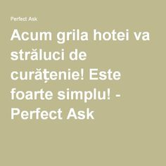 Acum grila hotei va străluci de curățenie! Este foarte simplu! - Perfect Ask Good To Know, Cardio, Remedies, Cleaning, Pandora, Houses, Diet, Home Remedies, Home Cleaning