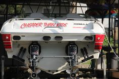 Cheaper than Kids --boat name