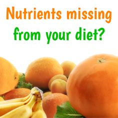 NUTRIENTS MISSING FROM YOUR DIET? Find out which vitamins, minerals and other nutrients are commonly missing from the average diet, in our latest blog post...