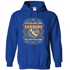 cool It's an CORDOBA thing, you wouldn't understand CHEAP T-SHIRTS