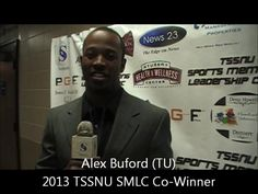 TSSNU Sports Mentoring Leadership Clinic 2013-Recap - with Alex Buford (TU) Co-Winner TSSNU SMLC 2013