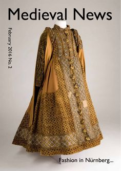 Historical costuming, free download! Don't miss the February 2016 issue of Medieval News telling the stories about fashion in the 16th century and the medieval murals of Sir Lancelot. The story about vellum's last stand in the House of Lords   a major exhibition in Nürnberg about fashion in the 16th century   early 13th century secular murals depicting medieval Arthurian Romances.