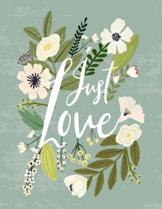 Just Love Mini Art Print by Mia Charro - Without Stand - x Floral Illustrations, Art And Illustration, Love Posters, Love Art, Gouache, Cute Wallpapers, Art Inspo, Wedding Cards, Art Drawings