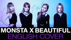 MONSTA X (몬스타엑스) - Beautiful (아름다워) English Cover