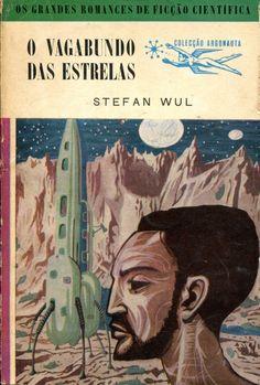 Colecção Argonauta: nº 60 - O Vagabundo das Estrelas - Lima de Freitas