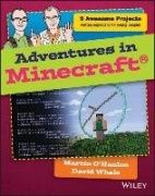Adventures in Minecraft / Martin O'Hanlon and David Whale