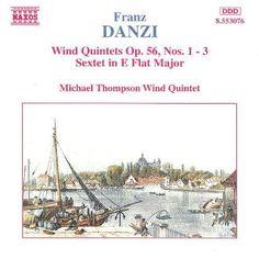 Danzi: Wind Quintets, Op. 56, Nos. 1-3; Sextet in E flat major [CD]
