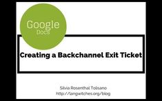 Creating a BackChannel or Exit Ticket on Google Docs