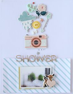 PHOTO + PAPER + STAMP = CRAFTTIME!!!: LAYOUT - SHOWER