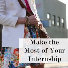 Make the most of your internship