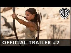 Tomb Raider - Official Trailer #2 - Warner Bros. UK - YouTube