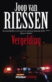 Vergelding van Joop van Riessen is het eerste boek met inspecteur Anne Kramer in de hoofdrol. Leuke thriller van Nederlandse bodem. #boekperweek 24/52