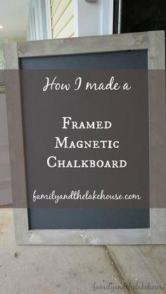 A Framed Magnetic Chalkboard                                                                                                                                                                                 More