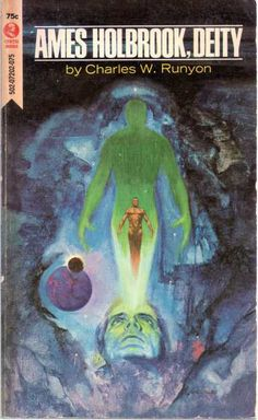 Jack Faragasso's cover for the 1972 edition of Ames Holbrook, Deity (1972), Charles W. Runyon