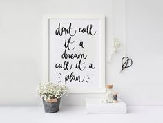 Don't Call it a Dream Call it a Plan  Office by designforhandmade