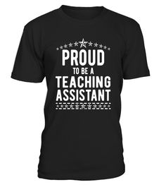 """# The Official Proud to Be a Teaching Assistant T-Shirt .  Special Offer, not available in shops      Comes in a variety of styles and colours      Buy yours now before it is too late!      Secured payment via Visa / Mastercard / Amex / PayPal      How to place an order            Choose the model from the drop-down menu      Click on """"Buy it now""""      Choose the size and the quantity      Add your delivery address and bank details      And that's it!      Tags: Proud of your job as a…"""