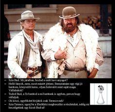 Ügyfelünk: Bud & Terence