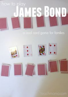 how to play james bond | card game for families | teachmama.com via @teachmama Family Card Games, Fun Card Games, Card Games For Kids, Playing Card Games, Fun Activities For Kids, Group Card Games, Best Card Games, All Games For Girls, Family Games Indoor