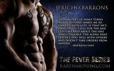 Darkfever (Fever by Karen Marie Moning Karen Marie Moning, I Love Books, Good Books, Books To Read, Quotes For Book Lovers, Author Quotes, Jericho Barrons, Fever Series, Favorite Book Quotes