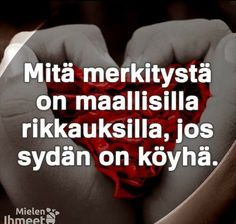 Vai mitä, SVT & AL & RV ja SM? Wisdom, Thoughts, Words, Quotes, Inspiration, Quotations, Biblical Inspiration, Quote, Shut Up Quotes