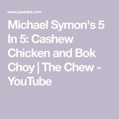 Michael Symon has a 5 in 5 perfect for getting dinner on the table in a dash. Watch as he shows how to quickly and easily make Cashew Chicken and Bok Choy. The Chew Recipes, Good Healthy Recipes, Healthy Foods, Food Network Star, Food Network Recipes, Bok Choy Recipes, 5 Recipe, Michael Symon, Cashew Chicken