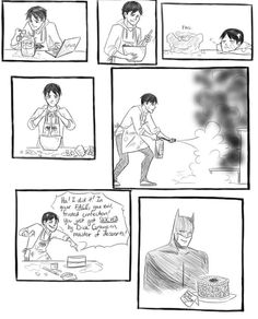 Proof that someone in the Wayne household besides Alfred can cook.  There is hope!