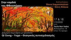 Facta non Verba In the heart of the Autumn October 2020 Qigong, In The Heart, October, Events, Yoga, Autumn, Fall Season, Fall
