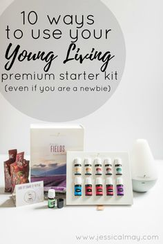 10 ways to use your young living premium starter kit | How to use essential oils | www.jessicalmay.com