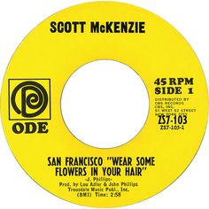 Scott McKenzie - San Francisco (Be Sure To Wear Flowers In Your Hair)-----This song is heavenly! Sound Of Music, Kinds Of Music, My Music, Scott Mckenzie, 45 Records, Sing To Me, Concert Posters, My Memory, Mellow Yellow