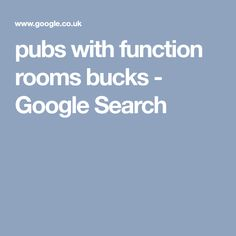 pubs with function rooms bucks - Google Search