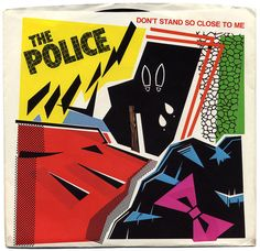 Don't Stand So Close To Me b/w A Sermon. The Police, A Records/USA (1981)