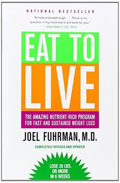 Eat to Live: The Amazing Nutrient-Rich Program for Fast and Sustained Weight Loss, http://www.amazon.fr/dp/031612091X/ref=cm_sw_r_pi_awdl_Jzplwb0048RZN