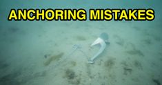 Top 3 Biggest Anchoring Mistakes Most Anglers Make